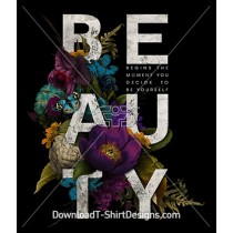 Dark Vintage Floral Nature Beauty Slogan Quote