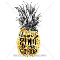 Pina Colada Slogan Quote Pineapple Flower Typography
