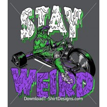 Stay Weird Slogan Quote Monster Character Typography