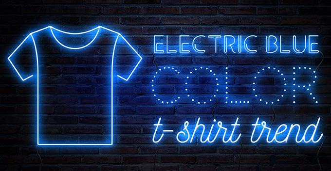 Electric Blue T-Shirt Color Print Trend