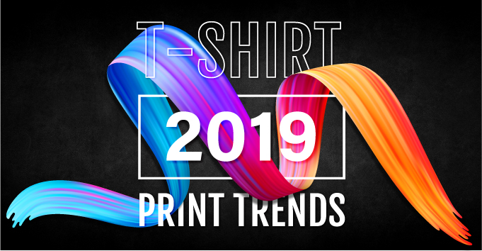 10 T-Shirt Print Trends You Need to Know for 2019